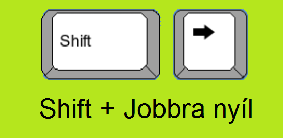 Shortcut: Shift arrow